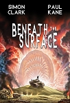 Beneath the Surface (Signed & Remarqued Lettered Hardcover)
