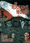The Rockabye Worm (Signed & Lettered Remarqued Hardcover)