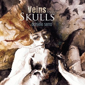 Veins and Skulls (Signed & Lettered Remarqued Hardcover)